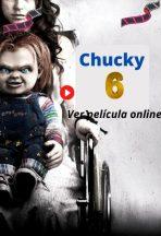 Chucky 6 ver película online