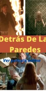 Detrás De Las Paredes ver película online