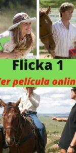 Flicka 1 ver pelicula online