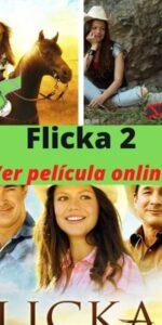 Flicka 2 ver pelicula online