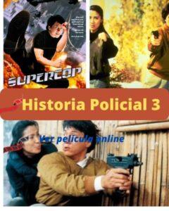 Historia Policial 3 ver película online