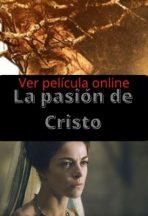 La pasión de Cristo ver película online