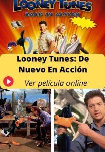 Looney Tunes: De Nuevo En Acción ver película online