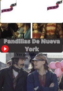 Pandillas De Nueva York ver película online