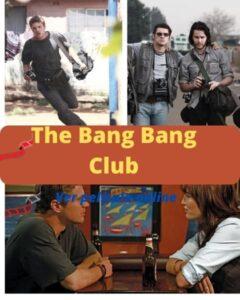 The Bang Bang Club ver película online
