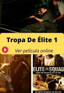 Tropa De Élite 1 ver película online