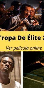 Tropa De Élite 2 ver película online