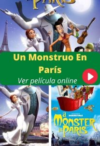 Un Monstruo En París ver película online