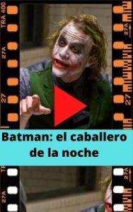 Batman: el caballero de la noche ver película online