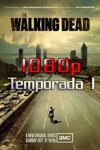 The Walking Dead Temporada 1 1080p