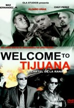 Welcome to Tijuana (Bienvenido a Tijuana)