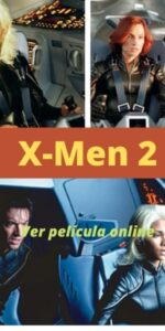 X-Men 2 ver película online