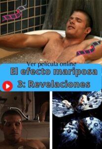 El efecto mariposa 3: Revelaciones ver película online