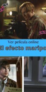 El efecto mariposa ver película online