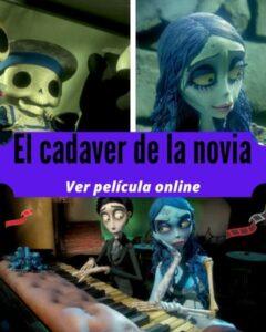 El cadaver de la novia ver película online