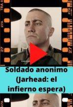 Soldado anonimo (Jarhead: el infierno espera) ver película online