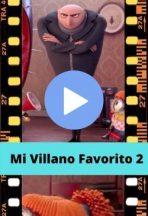 Mi Villano Favorito 2 ver película online