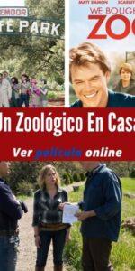 Un Zoológico En Casa ver película online