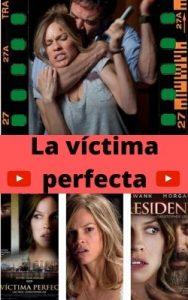 La víctima perfecta ver película online