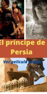 El príncipe de Persia ver película online