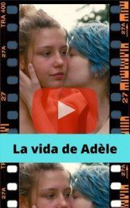 La vida de Adèle ver película online