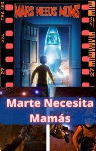 Marte Necesita Mamás ver película online