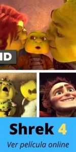 Shrek 4 ver película online