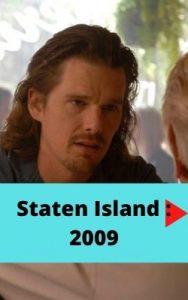 Staten Island : 2009 ver película online