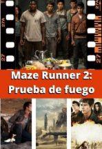 Maze Runner 2: Prueba de fuego ver película online