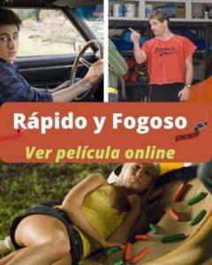 Rápido y Fogoso ver película online