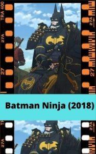 Batman Ninja (2018) ver película online