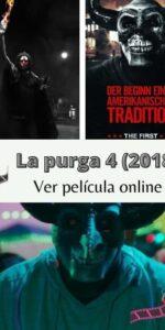 La purga 4 (2018) ver película online