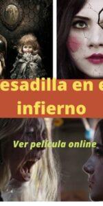 Pesadilla en el infierno ver película online