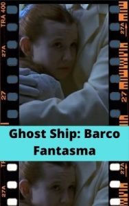 Ghost Ship: Barco Fantasma