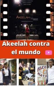 Akeelah contra el mundo ver película online