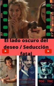 El lado oscuro del deseo / Seducción fatal ver película online