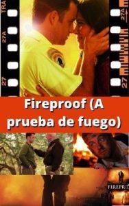 Fireproof (A prueba de fuego) ver película online