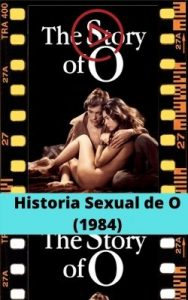 Historia Sexual de O (1984) ver película online