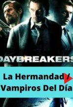 La Hermandad / Vampiros Del Día