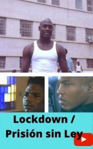 Lockdown / Prisión sin Ley ver película online