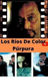 Los Ríos De Color Púrpura ver película online