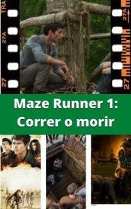 Maze Runner 1: Correr o morir ver película online