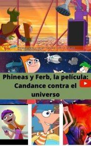 Phineas y Ferb, la película: Candance contra el universo ver película online