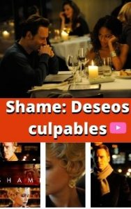 Shame: Deseos culpables ver película online