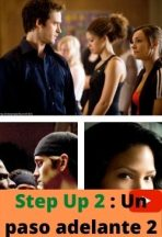 Step Up 2 : Un paso adelante 2 ver película online