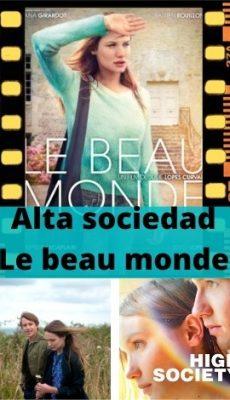 Alta sociedad (Le beau monde) ver película online