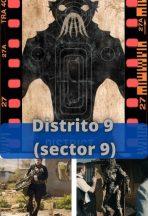 Distrito 9 (sector 9) ver película online