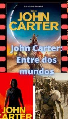 John Carter: Entre dos mundos ver película online
