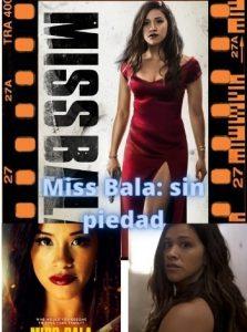 Miss Bala: sin piedad ver película online