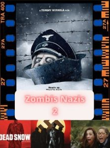 Zombis Nazis 2 ver película online